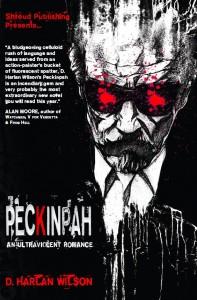 Peckinpah: An Ultraviolent Romance (Cover art by LeMatt)